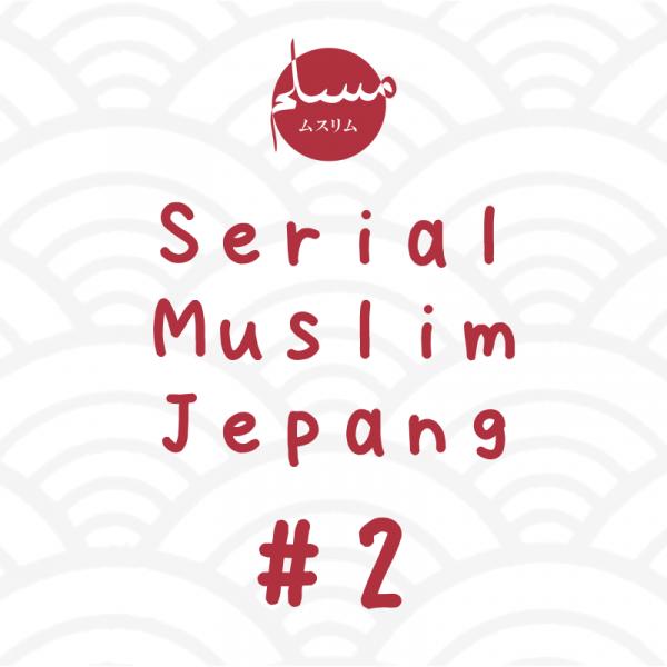 serial muslim jepang 2